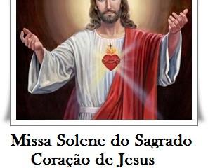Missa Solene do Sagrado                        Coração de Jesus
