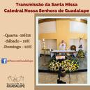 Transmissão da Santa Missa