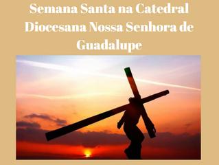 Semana Santa na Catedral