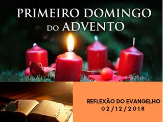 Reflexão do Evangelho: 1º Domingo do Advento