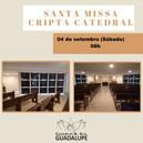 Missa Cripta Catedral