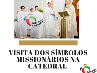 Visita dos Símbolos Missionários na Catedral