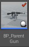 BP_ParentGun.PNG