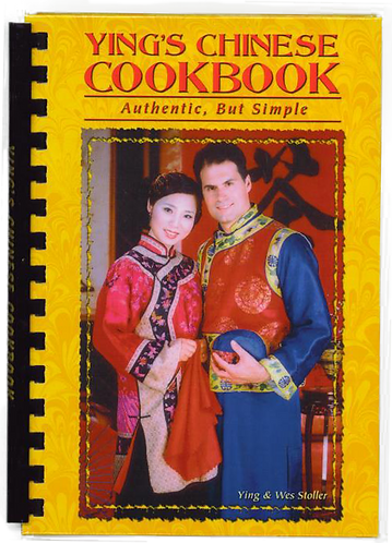 Ying's Chinese Cookbook: Authentic, but Simple