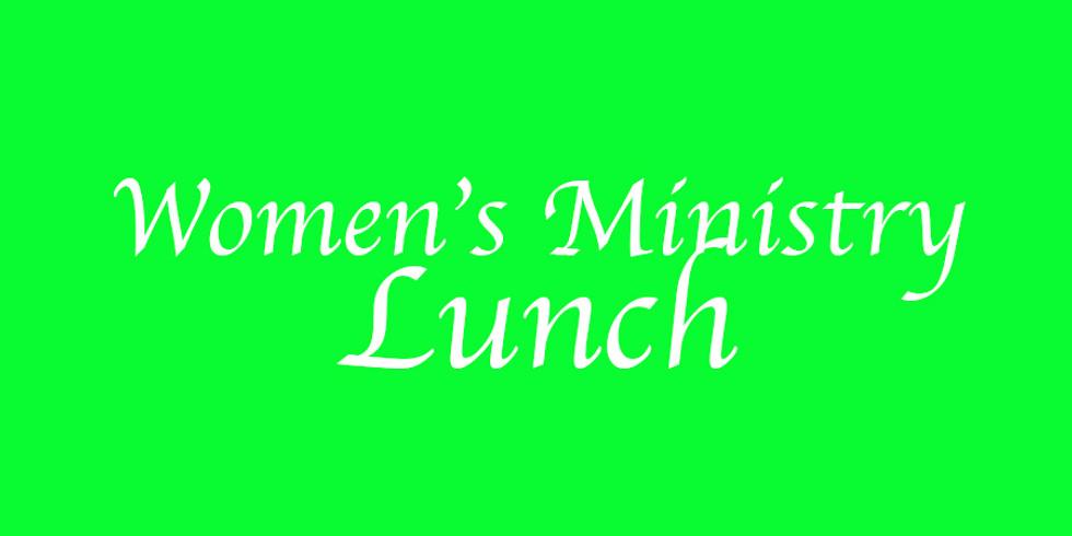 Women's Ministry Lunch