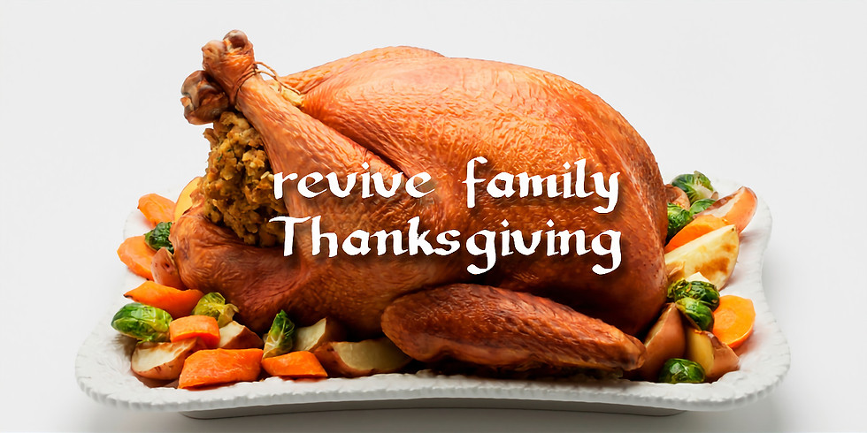 Revive Family Thanksgiving