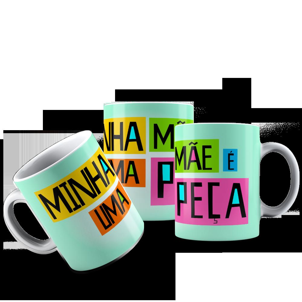 CANECA MÃE - MINHA MÃE E UMA PEÇA 001