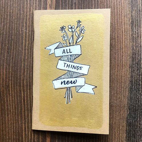 All Things New Pocket Notebook