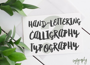 So What Exactly IS Hand-lettering, Calligraphy, Typography, and Cayligraphy?