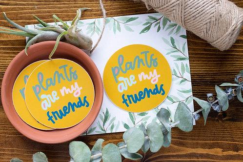 Plants Are My Friends Vinyl Sticker