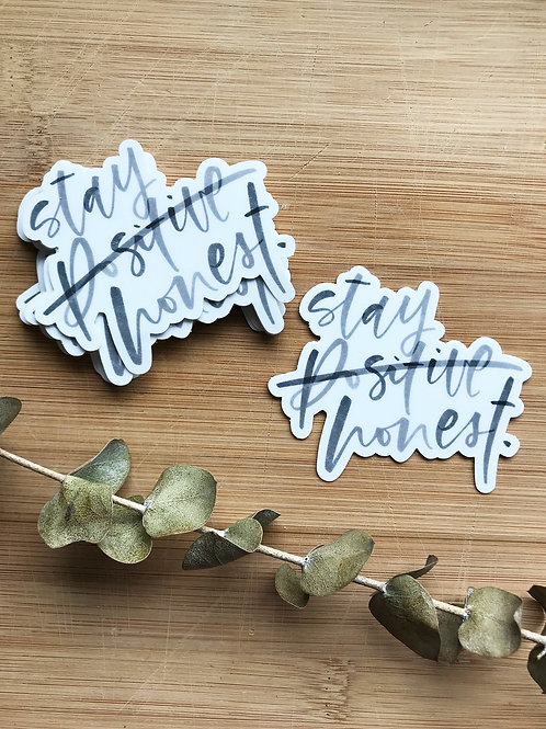 Stay Honest Vinyl Sticker