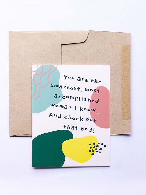Smartest Most Accomplished Greeting Card