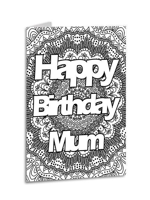 'Happy Birthday Mum' Zentangle Colour Yourself