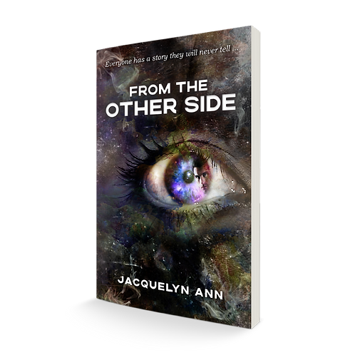 From the Other Side- everyone has a story they will never tell. Paperback