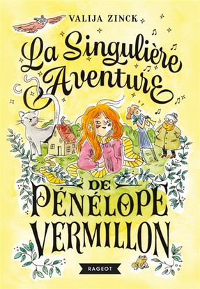La singulière aventure de Pénélope Vermillon de Valija Zinck