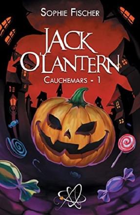 Jack O'Lantern, tome 1 : Cauchemars de Sophie Fischer