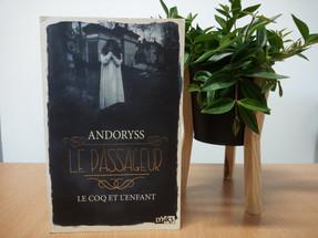 Le passageur, tome 1 : Le coq et l'enfant d'Andoryss