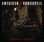 SMALL American Bombshell Tattooed 'n Bru
