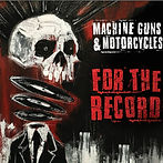 Machine Guns & Motorcycles - For The Rec