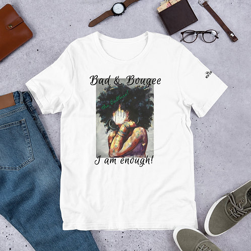 """Bad & Bougee 4Real """"the Culture"""" ENOUGH Short-Sleeve Unisex T-Shirt for Women"""