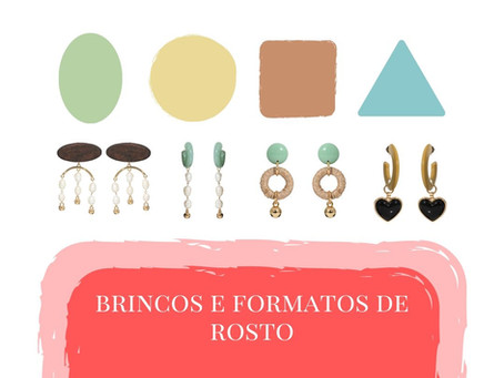 BRINCOS E FORMATOS DE ROSTO!