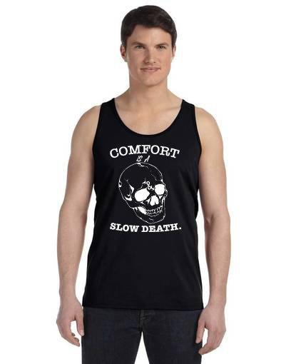 Comfort is a Slow Death Mens Tank black