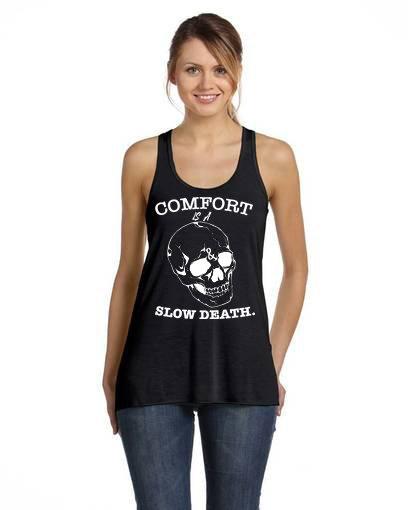 Comfort is a slow death Ladies Racerback Flow Tank black