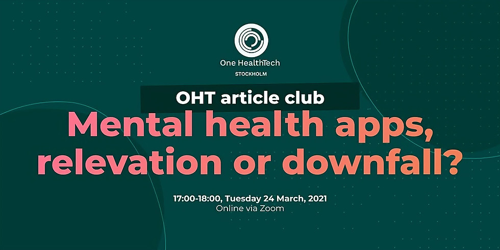 OHT Stockholm article club: mental health apps, revelation or downfall?