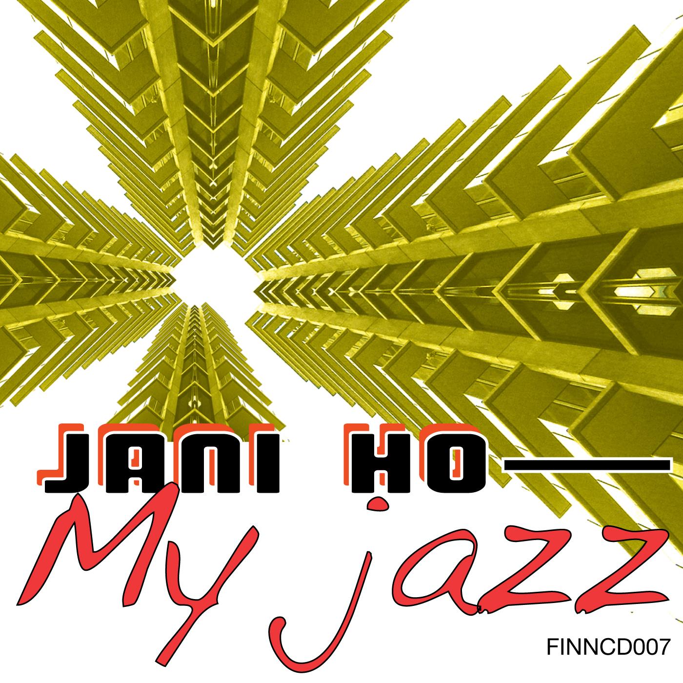 My Jazz - Jani Ho