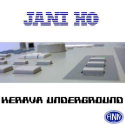 Kerava Underground - Jani Ho