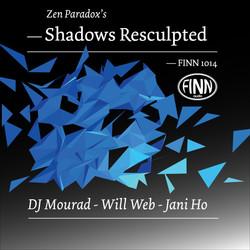 Shadows Resculpted
