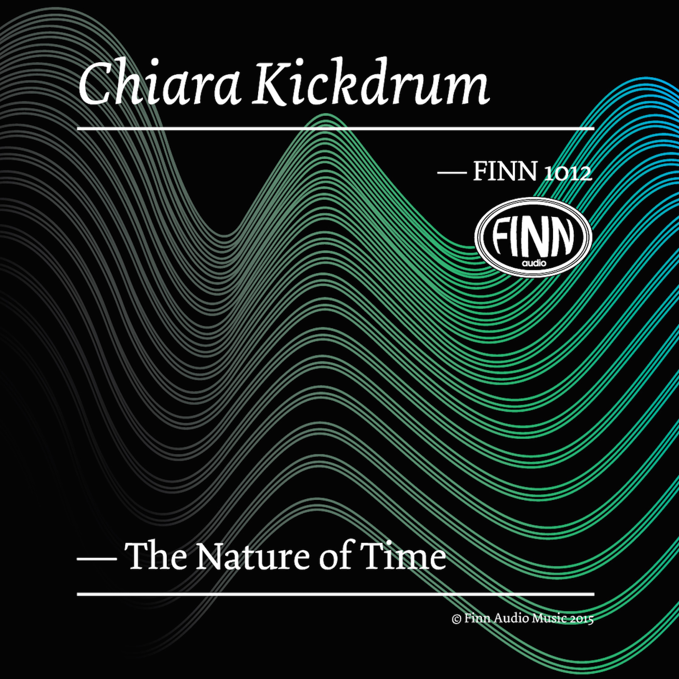 The Nature of Time - Chiara Kickdrum
