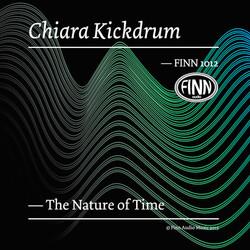 The Nature of Time - Chiara Kickdrum