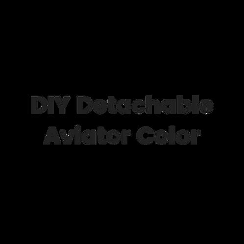 DIY Detachable Aviator Color