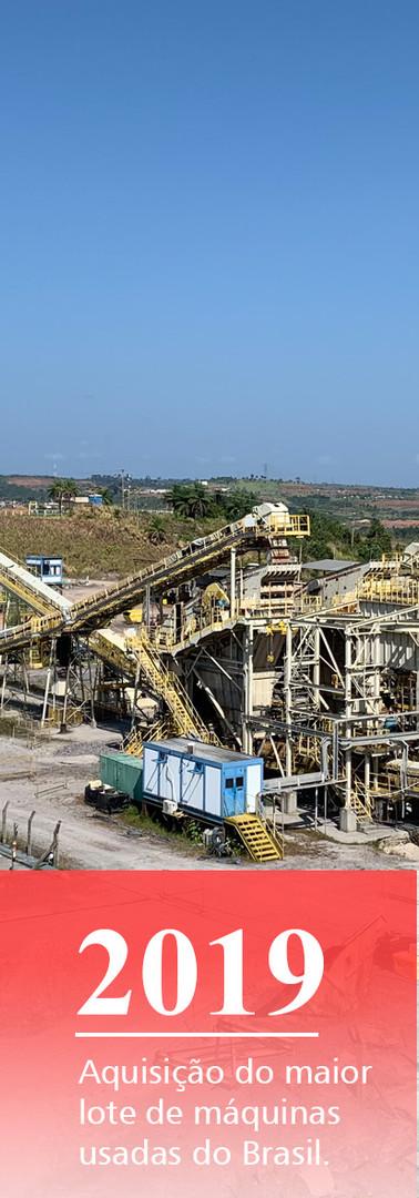 Aquisição do maior lote de máquinas usadas do Brasil.