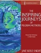 The Inspiring Journeys of Pilgrim Mother
