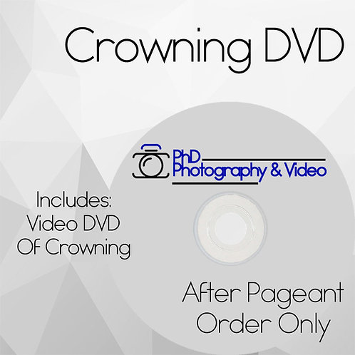 Crowning DVD After-Pageant