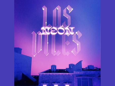 """Los Viles continúan redefiniendo su sonido en """"Neón"""", su nuevo sencillo"""