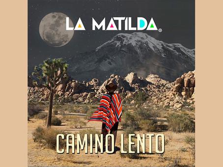 """La Matilda regresa con """"Camino lento"""", sobre el respeto del hombre a las montañas"""