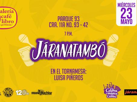 Los colores de la música continúa con Járanatambo y Kimbara Orquesta