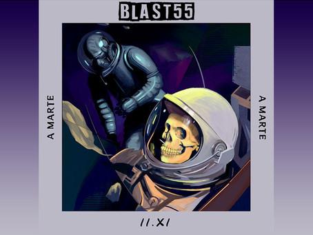 """Blast 55 prepara su próximo EP con """"A marte"""""""