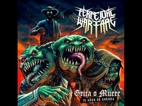 """Perpetual Warfare lanza """"Grita o muere"""", una canción de protesta y resistencia"""