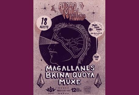 Afoto Total presenta: Magallanes, Brina Quoya y Muxe