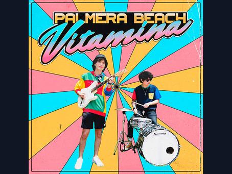 """Conozcan el cálido sonido de Palmera Beach con """"Vitamina"""""""
