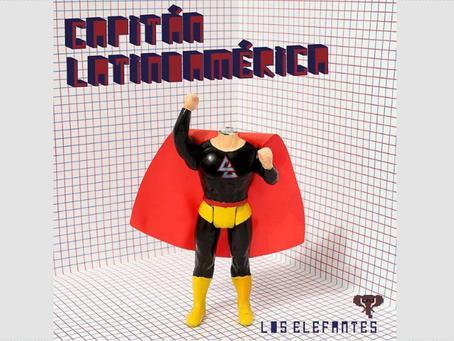 """Reseña: Los Elefantes revelan la misteriosa identidad del """"Capitán Latinoamérica"""""""