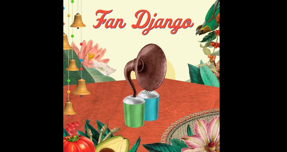 Fan Django es nuestra canción de la semana.