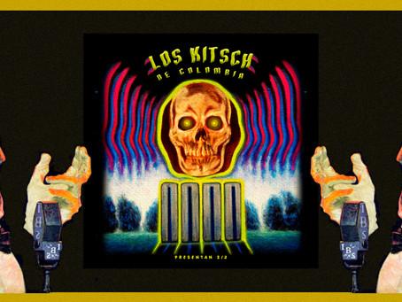 """The Kitsch presenta """"Los Kitsch de Colombia presentan: 2/3"""""""