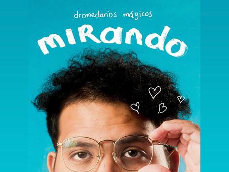 """Dromedarios mágicos regresa con """"Mirando"""", un corte delicado y romántico"""