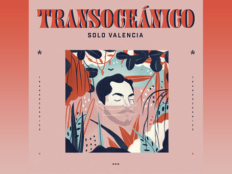 """Solo Valencia viaja por las costas del amor y el desamor en su EP """"Transoceánico"""""""
