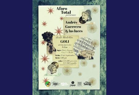 Aforo Total presenta: Goli, Andrés Guerrero y Felisa